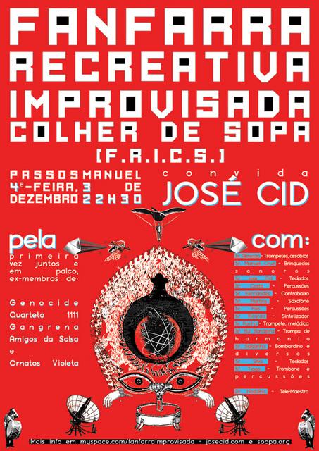 F.R.I.C.S. convida José Cid, no Passos manuel, 3 de Dezembro