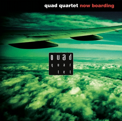 Capa do CD Now Boarding do Quad Quartet